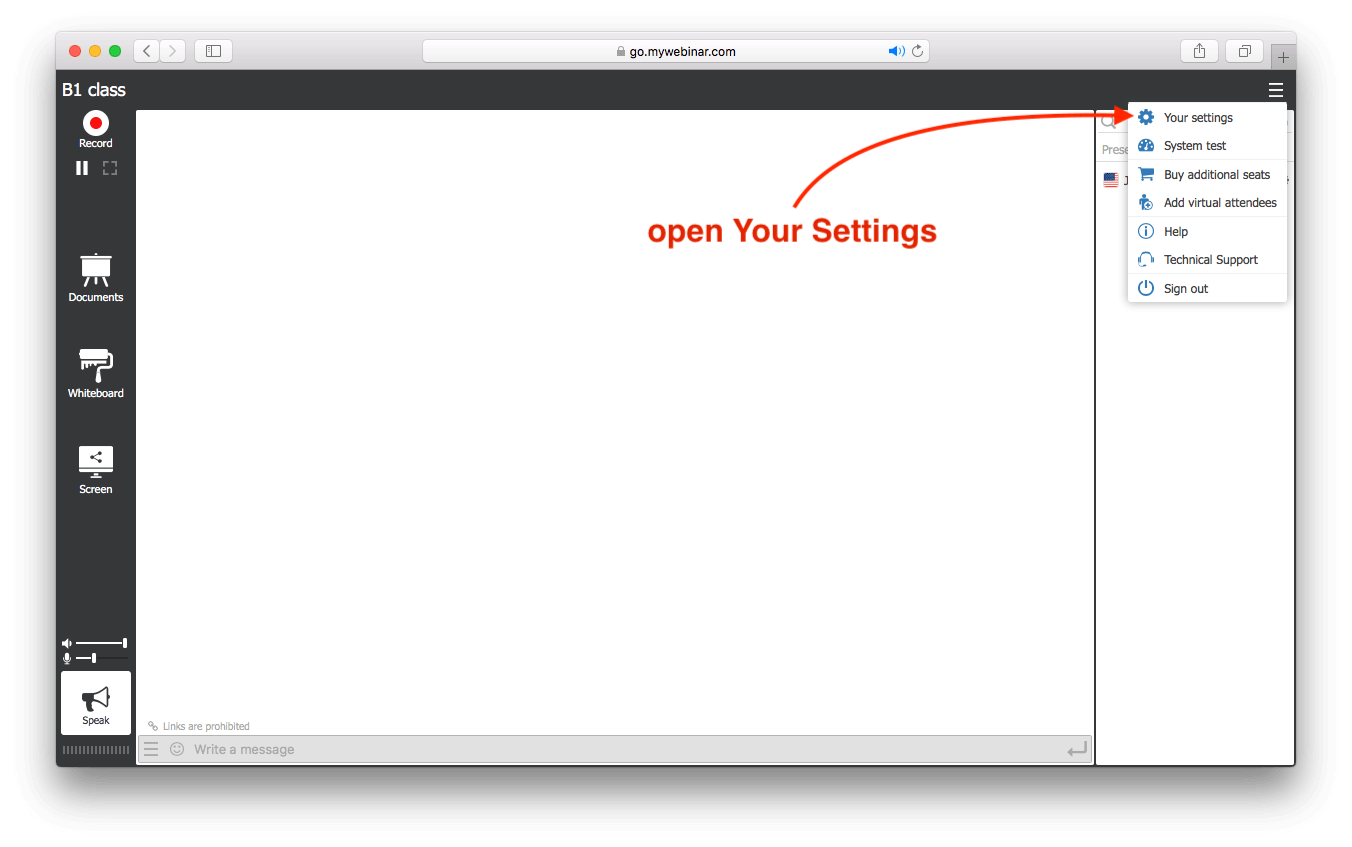 Log in to your webinar room and open Your Settings